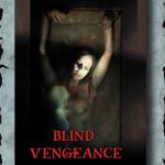 Blind Vengeance