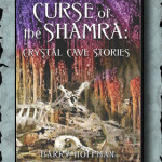 Curse of the Shamra Crystal Cave Stories