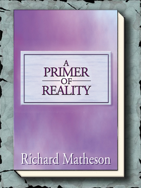 A Primer of Reality