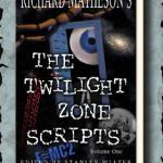 Twilight Zone Scripts Vol. 1