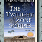 Richard Matheson's The Twilight Zone Scripts Vol. 2