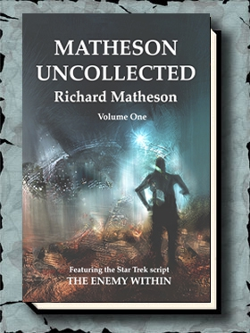 Matheson Uncollected: Volume One