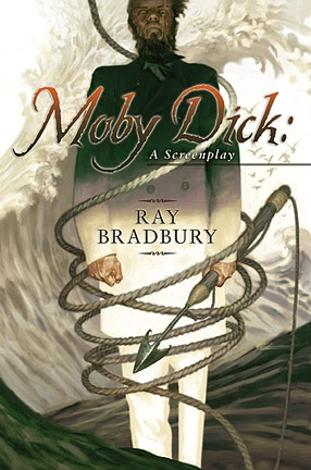 Moby Dick: A Screenplay