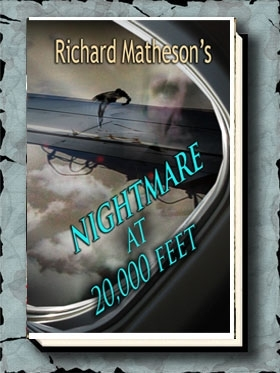 Richard Matheson's Nightmare at 20,000 Feet